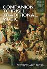 Companion to Irish Traditional Music by Cork University Press (Hardback, 2010)