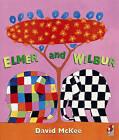 Elmer And Wilbur by David Mckee (Paperback, 1996)