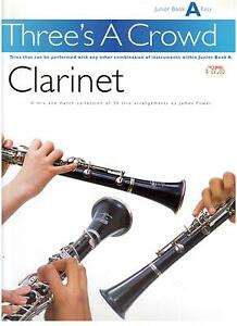 Three-039-s-a-Crowd-CLARINET-Trios-Junior-Book-A-Easy-by-James-Power-NEW-BOOK
