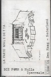 DIE FORM NULLA IPERREALE Parte Maledetta K7 1983 TASADAY ~~ einsturzende mb zev