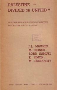 Palestina-Division-Magnes-1947-Sionismo-Mandate-Judaico-Martin-Buber-Arabe