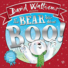 The Bear Who Went Boo!: David Walliams by David Walliams (Hardback, 2015)