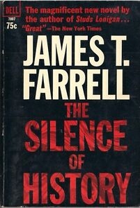 The-Silence-of-History-by-James-T-Farrell