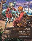 Merriol and the Lord Hycarbox by Jennifer Hashmi (Paperback, 2014)