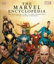 The Marvel Encyclopedia: The Definitive Guide to the Characters of the Marvel Un