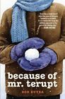 Because of Mr. Terupt by Rob Buyea (Hardback, 2011)
