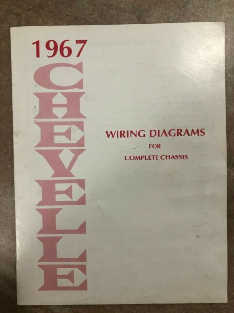 1967 Chevrolet Chevelle Wiring Diagrams Manual For