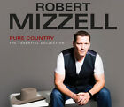 Robert Mizzell Pure Country - The Essential Collection 2 CD Set Release 2014