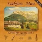 A Musi fürs ganze Jahr 2-Instrumental von Lockstoa-Musi (2016)