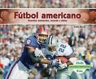Futbol Americano: Grandes Momentos, Records y Datos (Football: Great Moments, Records, and Facts) by Teddy Borth (Hardback, 2016)
