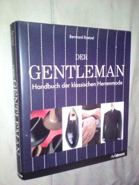 Bernhard Roetzel: Der Gentleman (Gebundene Ausgabe)