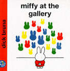 Miffy at the Gallery by Dick Bruna (Paperback, 1998)