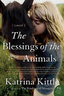 The Blessings of the Animals by Katrina Kittle (Paperback / softback)