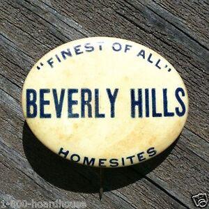 Vintage Original Real Estate BEVERLY HILLS Homesites Pinback Pin 1920s NOS Old