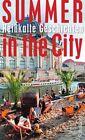 Summer in the City (2012, Taschenbuch)