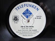 78rpm FUD CANDRIX TANZ ORCH: 720 In The Books / Studio 24 - TELEFUNKEN TOP !