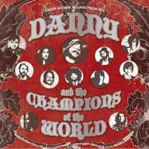 Danny-and-the-Champions-of-the-World-same-CD-NEU-OVP