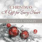 Christmas: A Gift for Every Heart by Charles Stanley (Hardback, 2015)