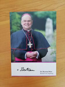 #orig.signierte Autogrammkarte # Dr. Bertram Meier # Bischof von Augsburg