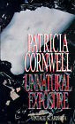 Unnatural Exposure by Patricia Cornwell (Paperback, 1998)