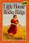 Little House on Rocky Ridge by Roger Lea MacBride (Paperback, 1996)