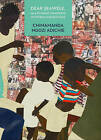 Dear Ijeawele, or a Feminist Manifesto in Fifteen Suggestions by Chimamanda Ngozi Adichie (Hardback, 2017)