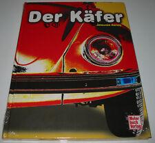 Bildband Der VW Käfer 1200 1300 1500 Ovali Mexiko Typ 1 Jonathan Harvey NEU!