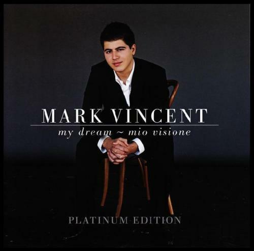 MARK VINCENT - MY DREAM : MIO VISIONE Platinum Edition CD w/BONUS Trax *NEW*