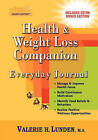 Health & Weight Loss Companion Everyday Journal by Valerie H Lunden (Paperback / softback, 2009)