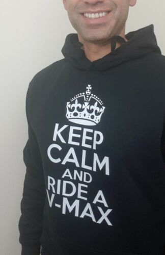 Keep Calm and ride a V-Max Hoodie New Funny Ideal Birthday Gift
