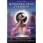 Windows Into Eternity, 4th Edition by Almine (Paperback / softback, 2013)