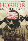 Horror In The East by Laurence Rees (Hardback, 2001)