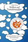 Wolken auf Tomatensuppe von Dieter Krenz (2014, Taschenbuch)
