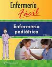 Enfermeria Facil. Enfermeria Pediatrica by Lippincott Williams & Wilkins (Paperback, 2016)