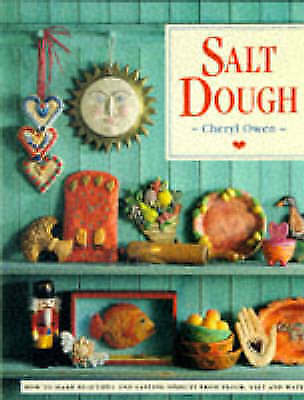 """""""AS NEW"""" Salt Dough : """" How To Make Beautiful And Lasting Objects, From Flour, S"""