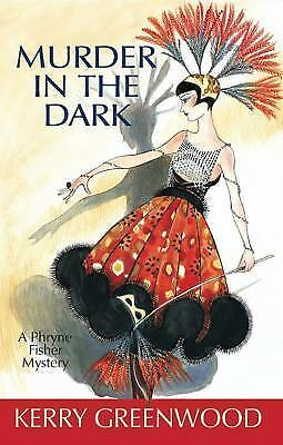 Murder in the Dark : A Phryne Fisher Mystery-ExLibrary