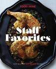 Staff Favorites: Over 150 of Our Most Memorable Recipes by The Editors of Food & Wine (Hardback, 2016)