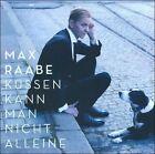 Kssen Kann Man Nicht Alleine by Max Raabe (Singer/Producer) (CD, Jan-2011, Decca)