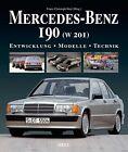 Mercedes-Benz 190 (W 201) (2012, Gebundene Ausgabe)