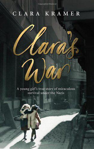 Clara's War By Clara Kramer. 9780091924409