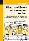Silben und Reime erkennen und zuordnen von Katrin Wemmer (2013, Kopiervorlagen)