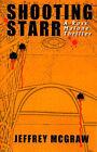 Shooting Starr by Jeffrey McGraw (Paperback / softback, 1999)