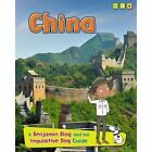 China: A Benjamin Blog and His Inquisitive Dog Guide by Anita Ganeri (Hardback, 2014)