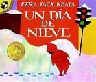 UN Dia De Nieve by Ezra Jack Keats (Paperback, 1991)