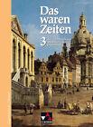 Das waren Zeiten 3. Hessen von Harald Focke, Heinrich Hirschfelder, Dieter Brückner, Peter Adamski und Manfred Heigenmoser (2008, Gebundene Ausgabe)