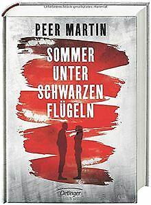 Sommer-unter-schwarzen-Fluegeln-von-Martin-Peer-Buch-Zustand-gut