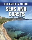 Seas and Coasts by Chris Oxlade (Paperback, 2014)