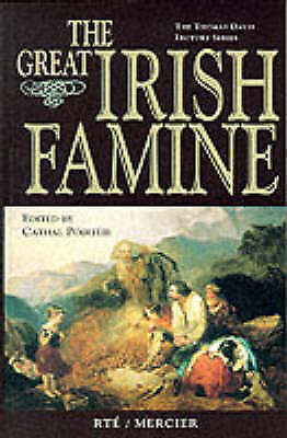The Great Irish Famine (Thomas Davis Lecture Series), Cathal Poirteir, Excellent