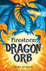 Dragon Orb: Firestorm: No. 1 by Mark Robson (Paperback, 2008)