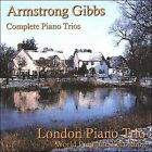 Armstrong Gibbs: Complete Piano Trios (CD, Mar-2007, Altamira)